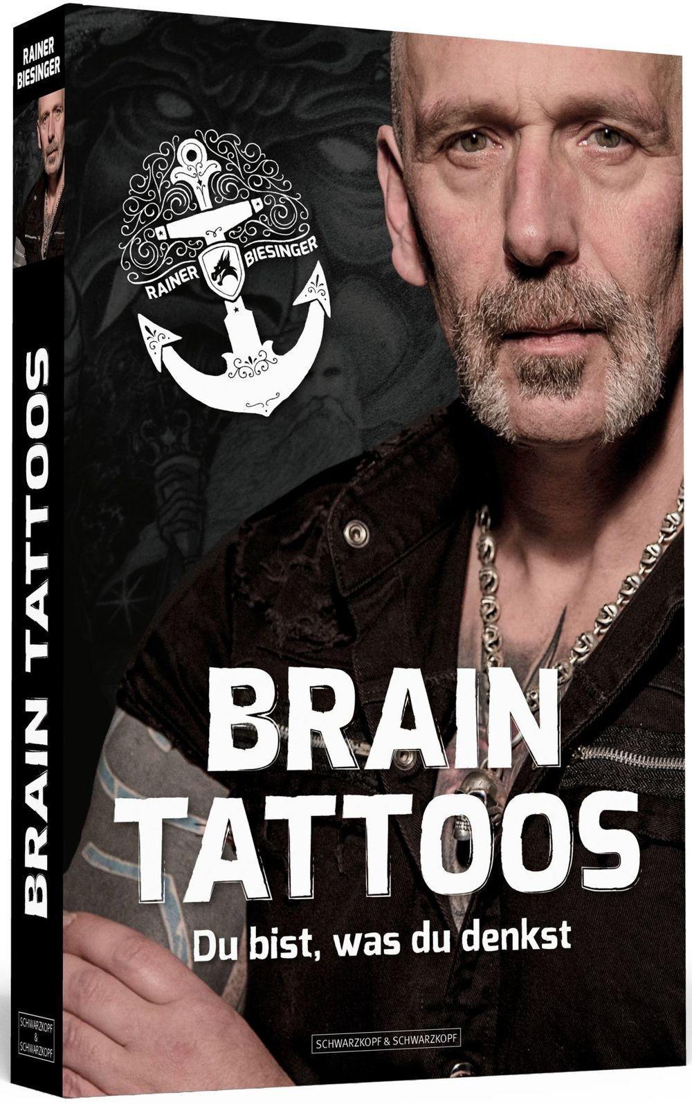 Rainer Biesinger: Brain Tattoos
