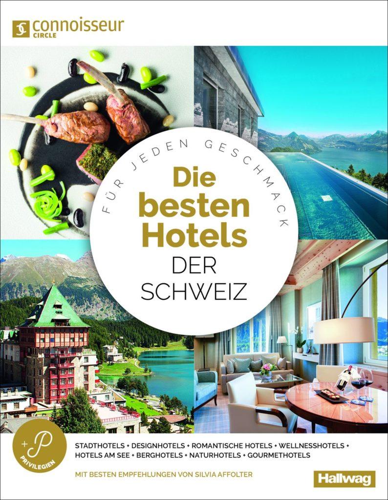 Connoisseur Circle - Die besten Hotels, Schweiz
