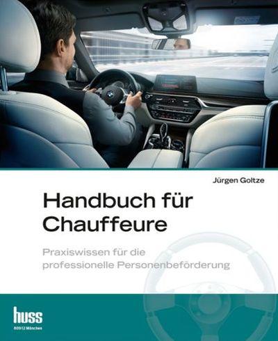 Jürgen Goltze, Handbuch für Chauffeure
