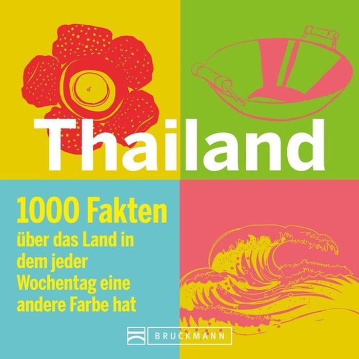 Thailand in 1000 Fakten