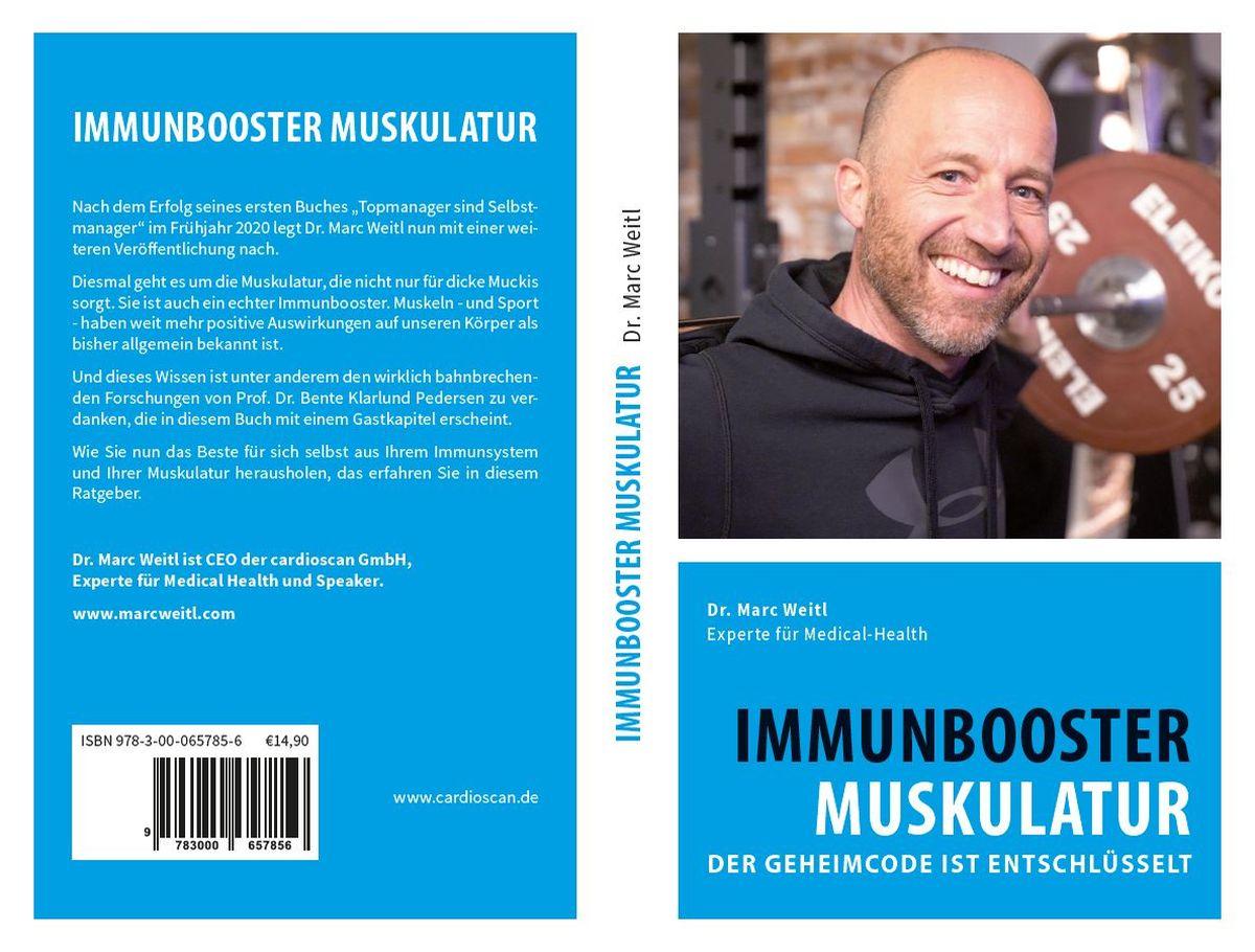Dr. Marc Weitl: Immunbooster Muskulatur – der Geheimcode ist entschlüsselt ISBN 978-3-00-065785-6, 14,90 Euro