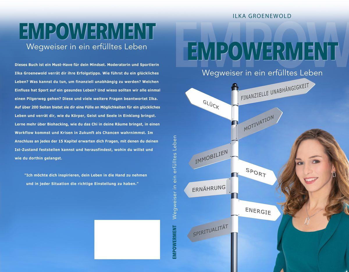 Empowerment - Wegweiser in ein erfülltes Leben   ISBN 979-8-66556-479-1   19,95 Euro