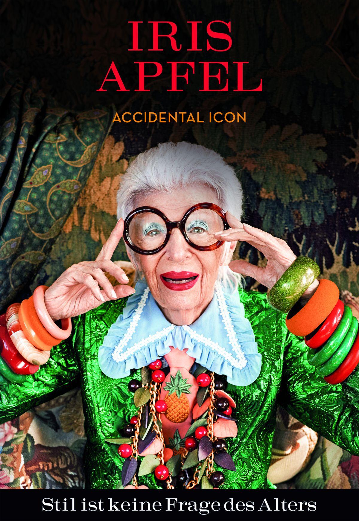 Iris Apfel - Stil ist keine Frage des Alters - Accidental Icon 176 Seiten, 25,- Euro ISBN 978-3-03876-146-4, Midas Collection