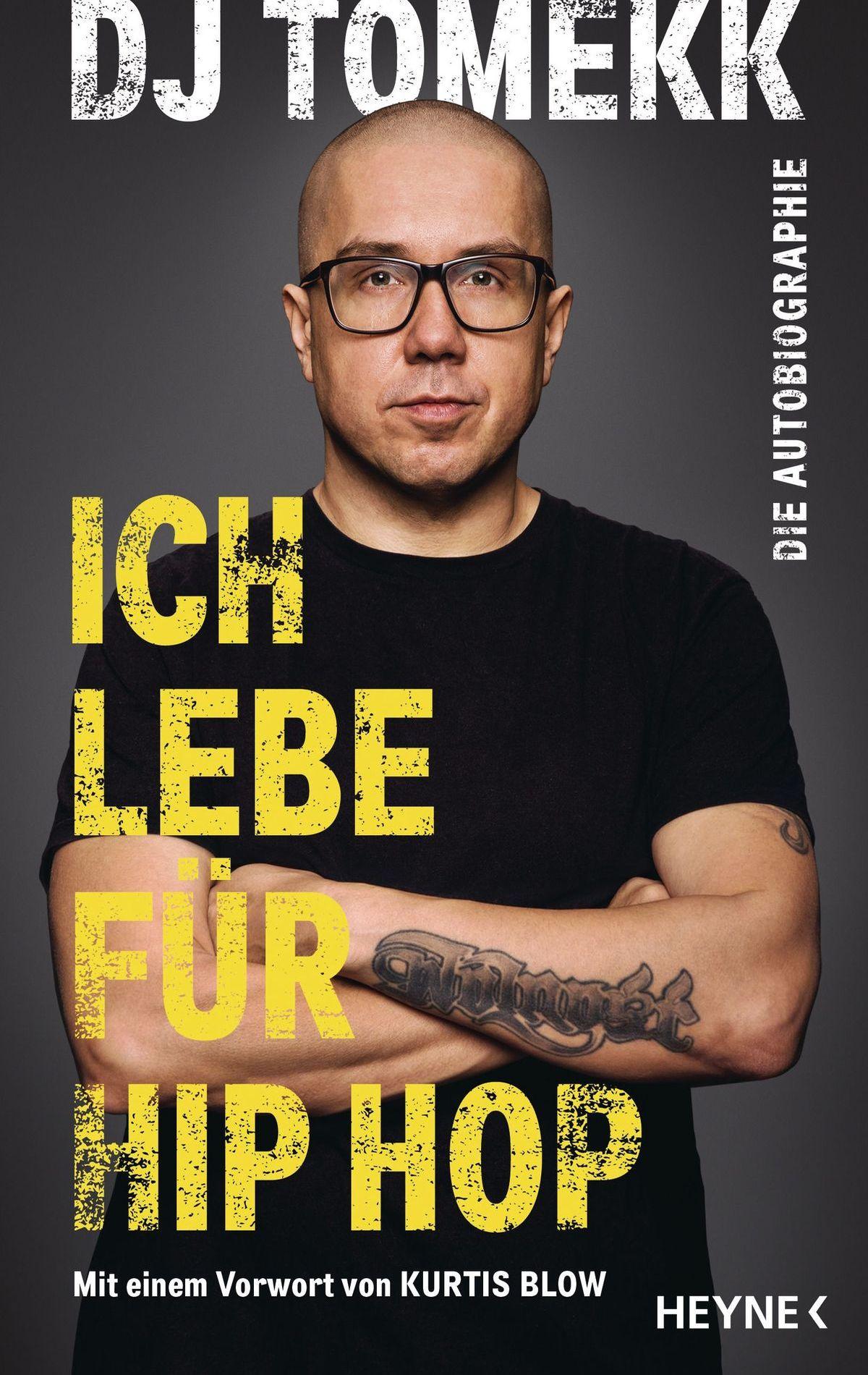 Ich lebe für Hip Hop | DJ Tomekk 336 Seiten | mit Illustrationen ISBN 978-3-453-21805-5 | 22,- Euro